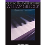 Classic Piano Repertoire: Intermediate to Advanced - Piano