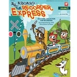 All Aboard The Recorder Express - Book and CD