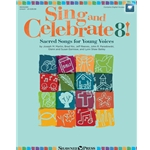 Sing and Celebrate 8! - Song Collection