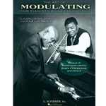 Art of Modulating for Pianists & Jazz Musicians - All Instruments