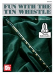 Fun with the Tin Whistle - Book with Online Audio