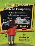 Young Musician's Guide to Composing, Bk. 1 - Student Workbook 10-Pack