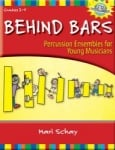 Behind Bars: Percussion Ensembles for Young Musicians - Book/CD