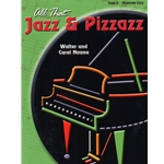 All That Jazz and Pizzazz, Book 2 - Piano Teaching Pieces