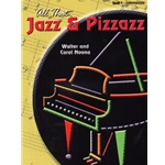 All That Jazz and Pizzazz, Book 4 - Piano Teaching Pieces
