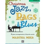 Christmas Jazz, Rags, & Blues, Book 3 - Piano