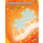 Celebrated Christmas Duets, Book 1 - 1 Piano 4 Hands