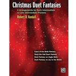 Christmas Duet Fantasies - 1 Piano 4 Hands