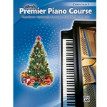 Premier Piano Course: Christmas, Book 5