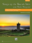 Songs of the British Isles for Solo Singers (Bk/CD) - Medium High Voice and Piano