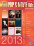 2013 Greatest Pop & Movie Hits - Big-Note Piano