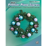 Premier Piano Express: Christmas, Book 2 - Piano