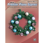 Premier Piano Express: Christmas, Book 4 - Piano