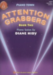 Attention Grabbers, Book 2 - Piano
