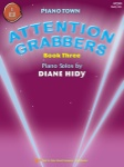 Attention Grabbers, Book 3 - Piano