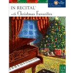 In Recital with Christmas Favorites, Book 6 - Piano