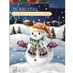 In Recital with Popular Christmas Music, Book 2 - Piano