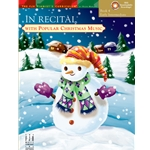 In Recital with Popular Christmas Music, Book 4 - Piano