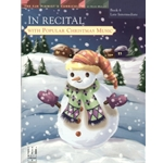 In Recital with Popular Christmas Music, Book 6 - Piano