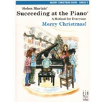 Succeeding at the Piano: Merry Christmas, Grade 3