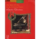 In Recital for the Advancing Pianist: Popular Christmas