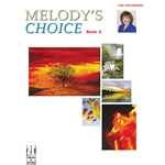 Melody's Choice, Book 4 - Piano