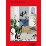 Crossing Borders, Book 1 - Piano