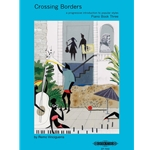 Crossing Borders, Book 3 - Piano