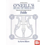 100 Tunes from O'Neill's Music of Ireland - Fiddle