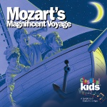 Classical Kids - Mozart's Magnificent Voyage - CD
