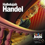 Classical Kids - Hallelujah Handel - CD