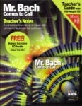 Classical Kids - Mr. Bach Comes to Call - Book & CD
