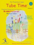 Tube Time  Vol 1 Preschool - Boomwhackers