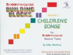 Boomwhackers Building Blocks Children's Songs Vol 2