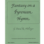 Fantasy on a Pyrenean Hymn (Score and Parts) - Concert Band