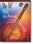 Do It! Play Alto Recorder Book 1 - Book Only