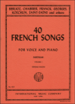 40 French Songs, Vol. 1 - Medium Voice and Piano