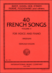 40 French Songs, Vol. 2 - Medium Voice and Piano