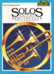 Solos Sound Spectacular - Piano Accompaniment