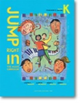 Jump Right In Curriculum Kindergarten Teacher's Guide