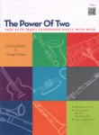 Power of Two (Bk/Audio Access) - Jazz Sax Duets AA