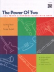 Power of Two (Bk/Audio Access) - Jazz Sax Duets TT