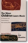 Ways Children Learn Music Book