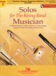 Solos for the Rising Band Musician, Grade 2 (Bk/CD) - Trombone (or Bassoon or Baritone B.C.)