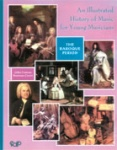 Illustrated History of Music for Young Musicians - Baroque