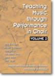 Teaching Music Through Performance in Choir, Vol. 2 - Book