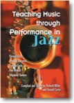 Teaching Music Through Performance in Jazz  - Book