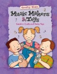 Music Makers and Toys
