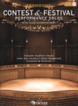 Contest and Festival Performance Solos (Bk/CD) - Trombone and Piano