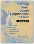 Teaching Music Through Performance in Choir, Vol. 3 - Book
